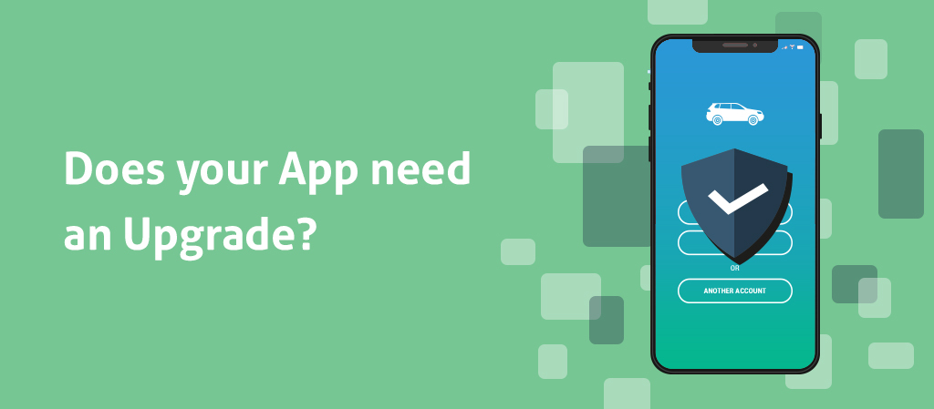 Does Your App Need An Upgrade?