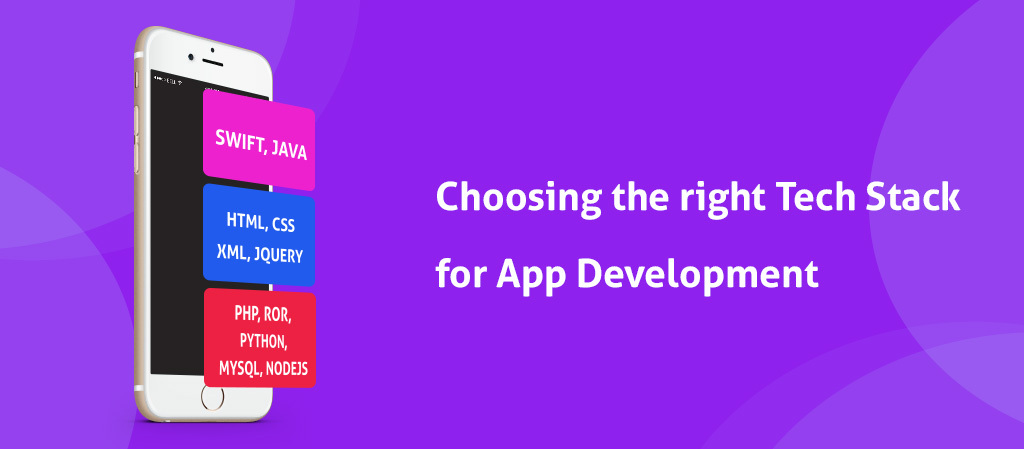 How to Choose the Right Tech Stack for Your Mobile App?