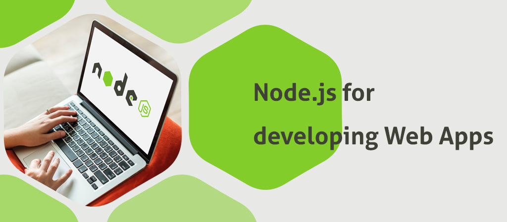 10 Reasons Why Node.js is Considered best for Web Applications